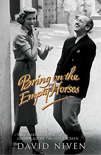 Bring on the Empty Horses (Hodder Great Reads) por David Niven