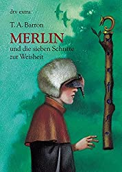 Merlin und die sieben Schritte zur Weisheit 2. Buch
