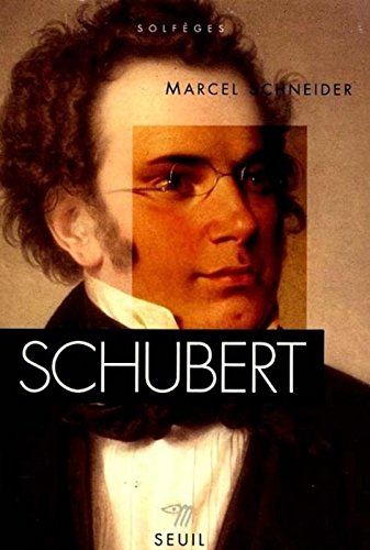 Schubert par Marcel Schneider