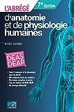 L'abrégé d'anatomie et de physiologie humaines...