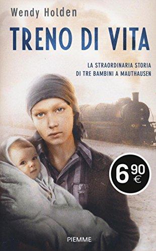treno-di-vita-la-straordinaria-storia-di-tre-bambini-a-mauthausen
