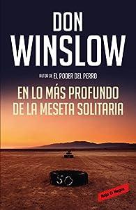 En lo más profundo de la Meseta Solitaria par Don Winslow