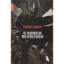 O Homem Revoltado (Em Portuguese do Brasil)