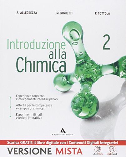 Introduzione alla chimica. Per gli Ist. tecnici. Con e-book. Con espansione online: 2