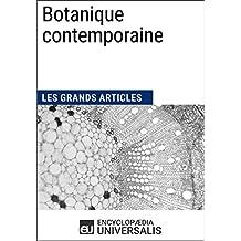 Botanique contemporaine: Les Grands Articles d'Universalis (French Edition)