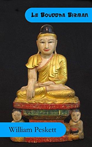 Le Bouddha Birman: Une Nouvelle