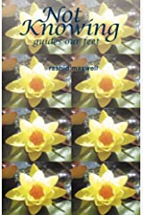 Not Knowing Guides Our Feet Paperback