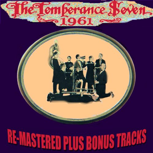 The Temperance Seven 1961 (Remastered Plus)