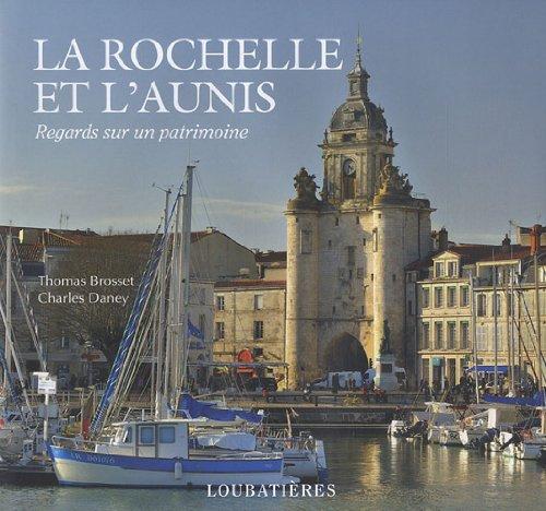 La Rochelle et l'Aunis