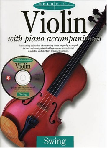 Solo Plus: Swing. Violin with piano accompaniment [mit CD]