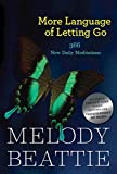 Image de More Language of Letting Go: 366 New Daily Meditations (Hazelden Meditation Series) (English Edition)