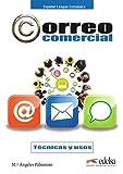 Correo comercial - técnicas y uso (Fines Específicos - Jóvenes Y Adultos - Correo Comercial - Nivel B1-B2)