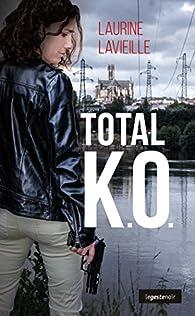 Total K.O. par Laurine Lavieille