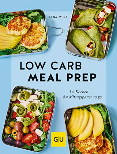 Low Carb Meal Prep (GU Themenkochbuch)