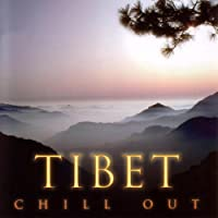 Chill Out: Tibet