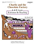 Charlie and the Chocolate Factory: L-I-T Guide