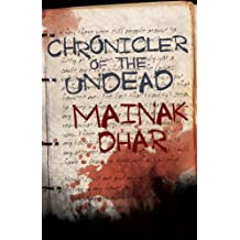 Chronicler of the Undead (English Edition)