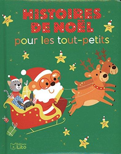 Histoires pour les tout-petits: Histoires de Noël pour les tout-petits - Dès 18 mois par Karine-Marie Amiot