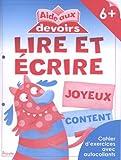 Telecharger Livres LIRE ET ECRIRE 6 AIDE AUX DEVOIRS (PDF,EPUB,MOBI) gratuits en Francaise