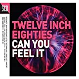 Twelve Inch Eighties - Can You Feel It