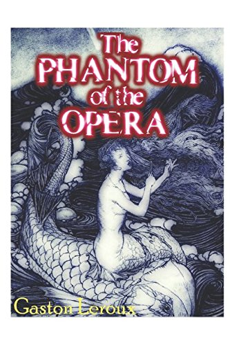 The Phantom of the Opera (Illustrated)