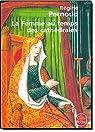 La Femme au temps des cathédrales par Pernoud