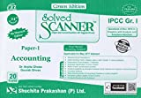 Solved Scanner CA IPCC Group-I Paper-1 Accounting (TWENTY FOUR EDITION)