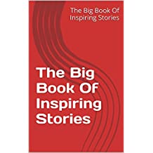 The Big Book Of Inspiring Stories (English Edition)