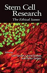 Stem Cell Research: The Ethical Issues (Metaphilosophy Series in Philosophy)