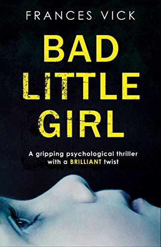 Bad-Little-Girl-A-gripping-psychological-thriller-with-a-BRILLIANT-twist