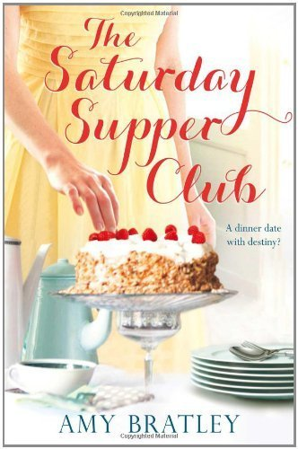 Portada del libro Saturday Supper Club by Amy Bratley (2012-05-01)