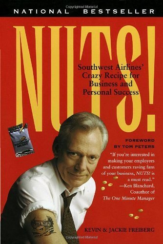nuts-southwest-airlines-crazy-recipe-for-business-and-personal-success-by-kevin-freiberg-1998-10-05