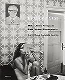 Eros und Stasi - Ostdeutsche Fotografie | East German Photography: Sammlung Gabriele Koenig - Brigitte Franzen