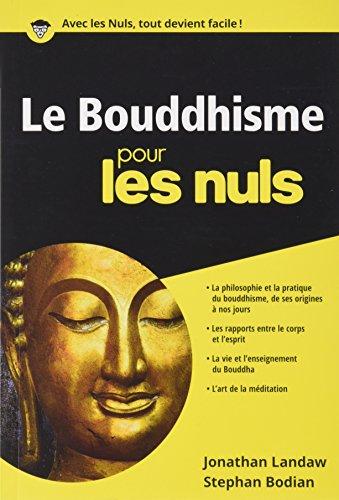Le Bouddhisme Poche Pour les Nuls par Stephan BODIAN