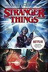 Stranger Things 1. El Otro Lado par Stefano Martino, Keith Champagne, Lauren Affe Jody Houser