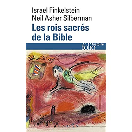 Les rois sacrés de la Bible: À la recherche de David et Salomon