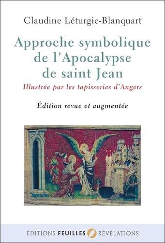 Approche symbolique de l'Apocalypse de saint Jean par Claudine Léturgie-Blanquart