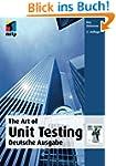 The Art Of Unit Testing: Deutsche Aus...