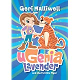 Ugenia Lavender and the Terrible Tiger (English Edition)