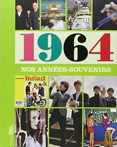 Nos Annees-Souvenirs 1964