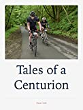 Tales of a Centurion (English Edition)
