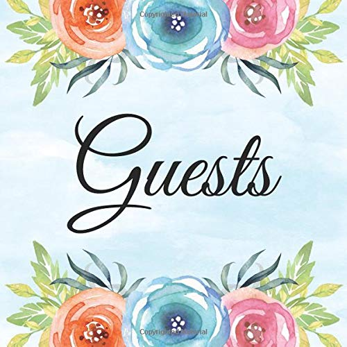 Guest Book Floral Cover: GuestBook + Gift Log for Wedding Anniversary, Engagement Party | Bridal and Baby Shower | Keepsake Memory for Birthday ... Graduation Parties | Blue Cover with Flowers