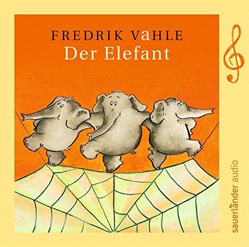 Der Elefant: Limitierte Sonderausgabe zum 75. Geburtstag von Fredrik Vahle