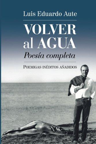 Volver al agua/Back to the water: Poemigas Inéditos usato  Spedito ovunque in Italia