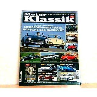 Motor Klassik. Das Oldtimermagazin von auto motor und sport. Heft: 5 / 2005. Mit Themen u.a.: 26 Seiten Cabrio-Spezial. Mercedes-Benz 190 SL. Porsche 256 Cabriolets. Ohne Beilage!