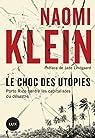 Le choc des utopies: Porto Rico contre les capitalistes du désastre par Klein