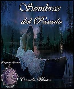 Sombras del pasado eBook: Winter, Camila: Amazon.es: Tienda Kindle