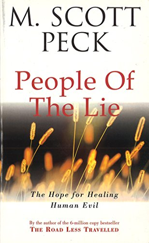 The People Of The Lie: Hope for Healing Human Evil (New-age)