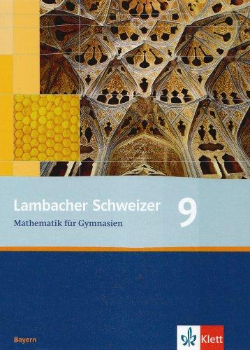 Lambacher Schweizer - Ausgabe für Bayern / Schülerbuch 9. Schuljahr