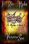 Le Royaume d'Askara, tome 1 : Le Roi Alpha par Sue